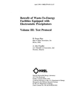 Primary view of object titled 'Retrofit of waste-to-energy facilities equipped with electrostatic precipitators. Volume III: Test protocol'.