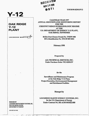 Primary view of object titled 'Calendar Year 1997 Annual Groundwater Monitoring Report For The Chestnut Ridge Hydrogeologic Regime At The U.S. Department of Energy Y-12 Plant, Oak Ridge, Tennessee'.