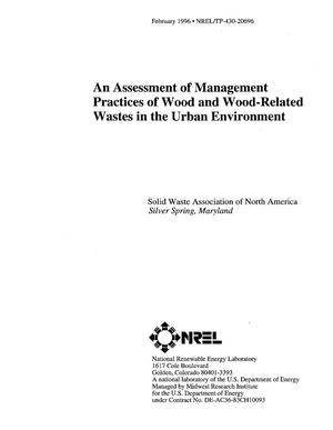 Primary view of object titled 'An assessment of management practices of wood and wood-related wastes in the urban environment'.