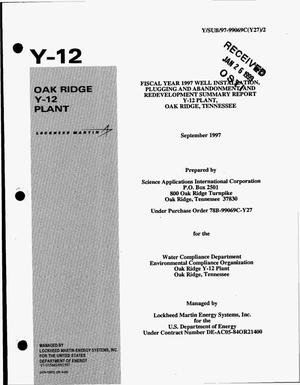 Primary view of object titled 'Fiscal Year 1997 Well Installation, Plugging and Abandonment, and Redevelopment Summary Report Y-12 Plant, Oak Ridge, Tennessee'.