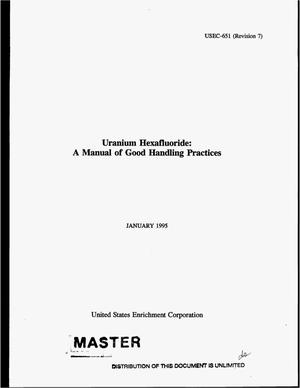 Primary view of object titled 'Uranium hexafluoride: A manual of good handling practices. Revision 7'.