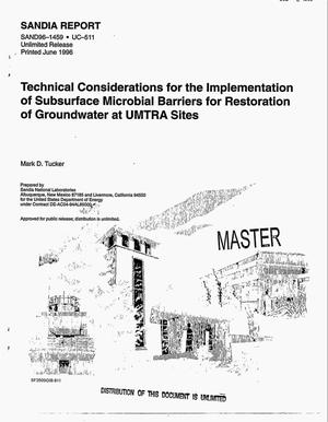 Primary view of object titled 'Technical considerations for the implementation of subsurface microbial barriers for restoration of groundwater at UMTRA sites'.