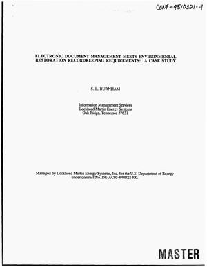Primary view of object titled 'Electronic document management meets environmental restoration recordkeeping requirements: A case study'.