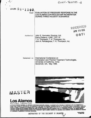 Primary view of object titled 'Evaluation of pressure response in the Los Alamos controlled air incinerator during three incident scenarios'.