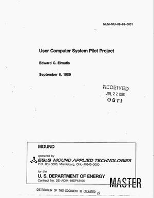 Primary view of object titled 'User computer system pilot project'.