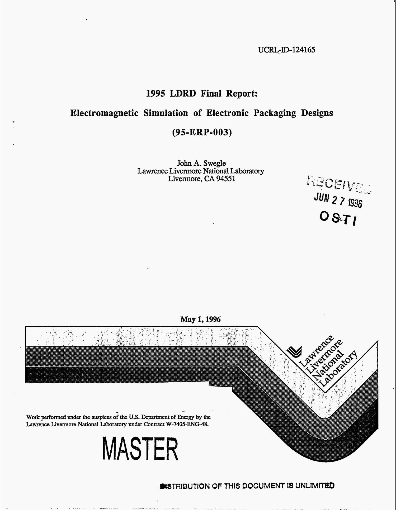 Electromagnetic simulation of electronic packaging designs (95-ERP-003). 1995 LDRD final report                                                                                                      [Sequence #]: 1 of 50