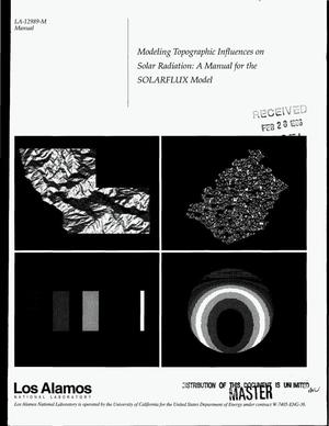 Primary view of object titled 'Modeling topographic influences on solar radiation: A manual for the SOLARFLUX Model'.