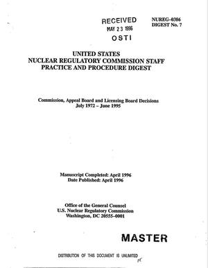 Primary view of object titled 'Nuclear Regulatory Commission Staff practice and procedure digest. Commission, Appeal Board and Licensing Board Decision, July 1972 - June 1995'.