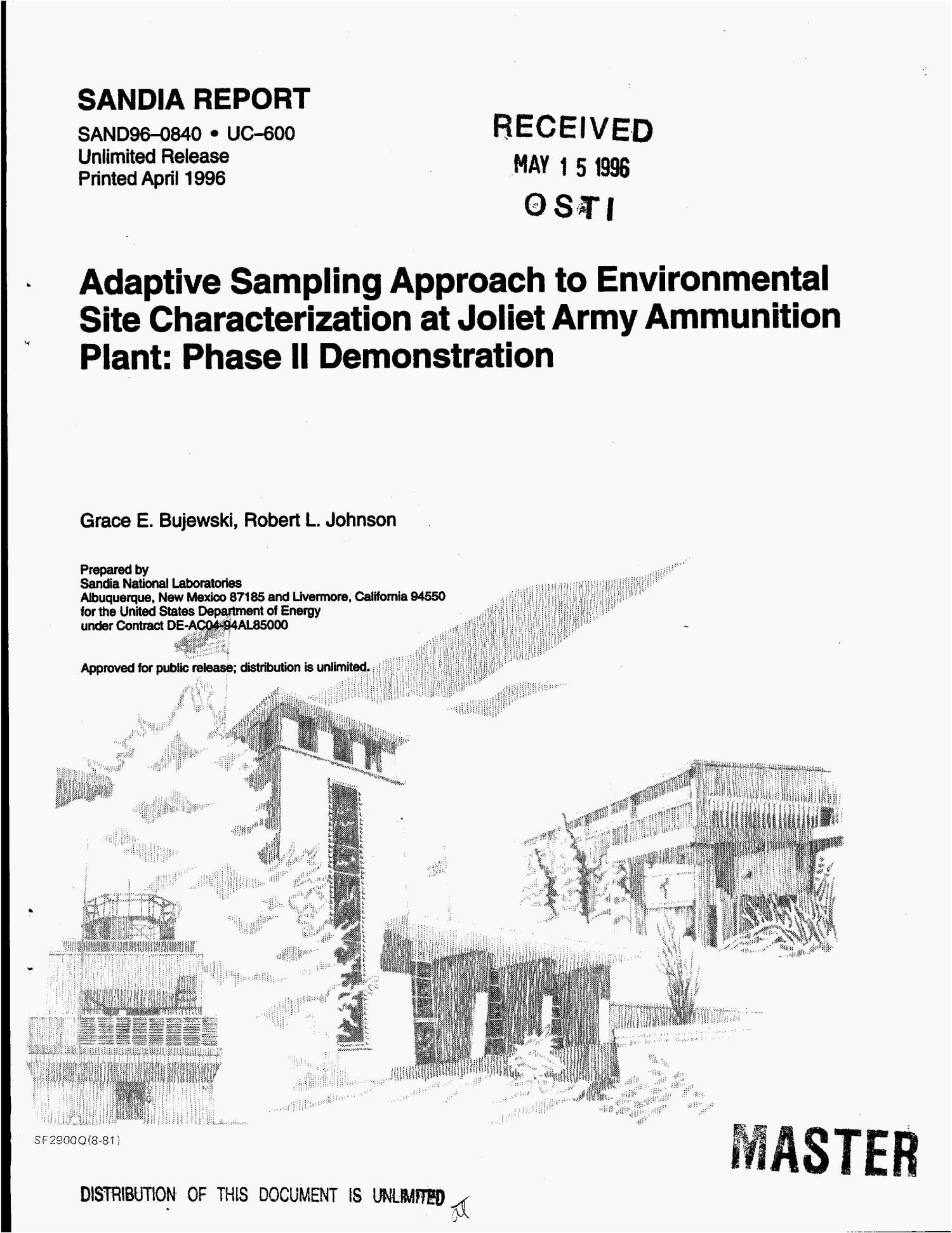 Adaptive Sampling approach to environmental site characterization at Joliet Army Ammunition Plant: Phase 2 demonstration                                                                                                      [Sequence #]: 1 of 35