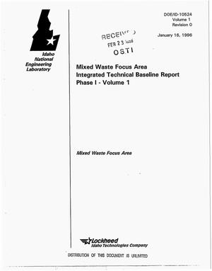 Primary view of object titled 'Mixed Waste Focus Area integrated technical baseline report, Phase 1: Volume 1'.