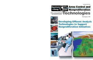 Primary view of object titled 'Developing Effluent Analysis Technologies to Support Nonproliferation Initiatives, Arms Control and Nonproliferation Technologies, Third quarter 1995'.