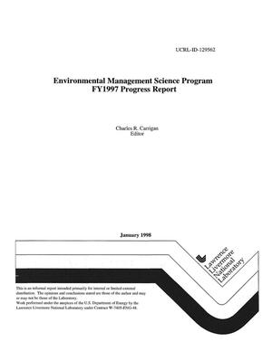 Primary view of object titled 'Environmental management science program FY1997 progress report'.