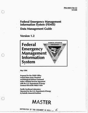 Primary view of object titled 'Federal Emergency Management Information system (FEMIS) data management guide. Version 1.2'.