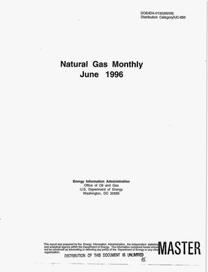 Primary view of object titled 'Natural gas monthly, June 1996'.