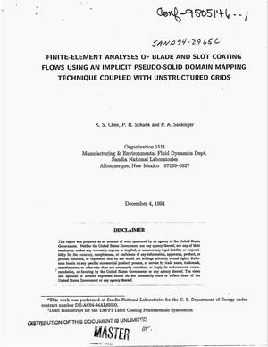 Primary view of object titled 'Finite-element analyses of blade and slot coating flows using an implicit pseudo-solid domain mapping technique coupled with unstructured grids'.