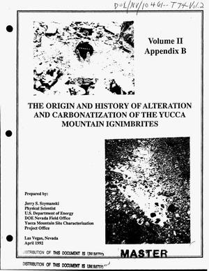 Primary view of object titled 'The origin and history of alteration and carbonatization of the Yucca Mountain ignimbrites. Volume 2, Appendix B'.