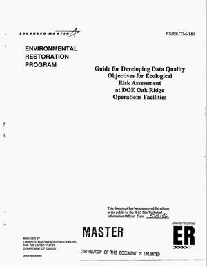 Primary view of object titled 'Guide for developing data quality objectives for ecological risk assessment at DOE Oak Ridge Operations facilities'.