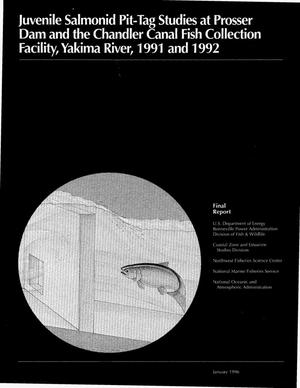 Primary view of object titled 'Juvenile Salmonid Pit-Tag Studies at Prosser Dam and the Chandler Canal Fish Collection Facility, Yakima River, 1991 and 1992 Final Report.'.