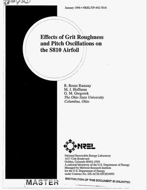 Primary view of object titled 'Effects of grit roughness and pitch oscillations on the S810 airfoil'.