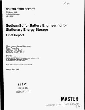 Primary view of object titled 'Sodium/sulfur battery engineering for stationary energy storage. Final report'.