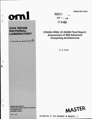 Primary view of object titled 'CRADA ORNL 91-0046B final report: Assessment of IBM advanced computing architectures'.