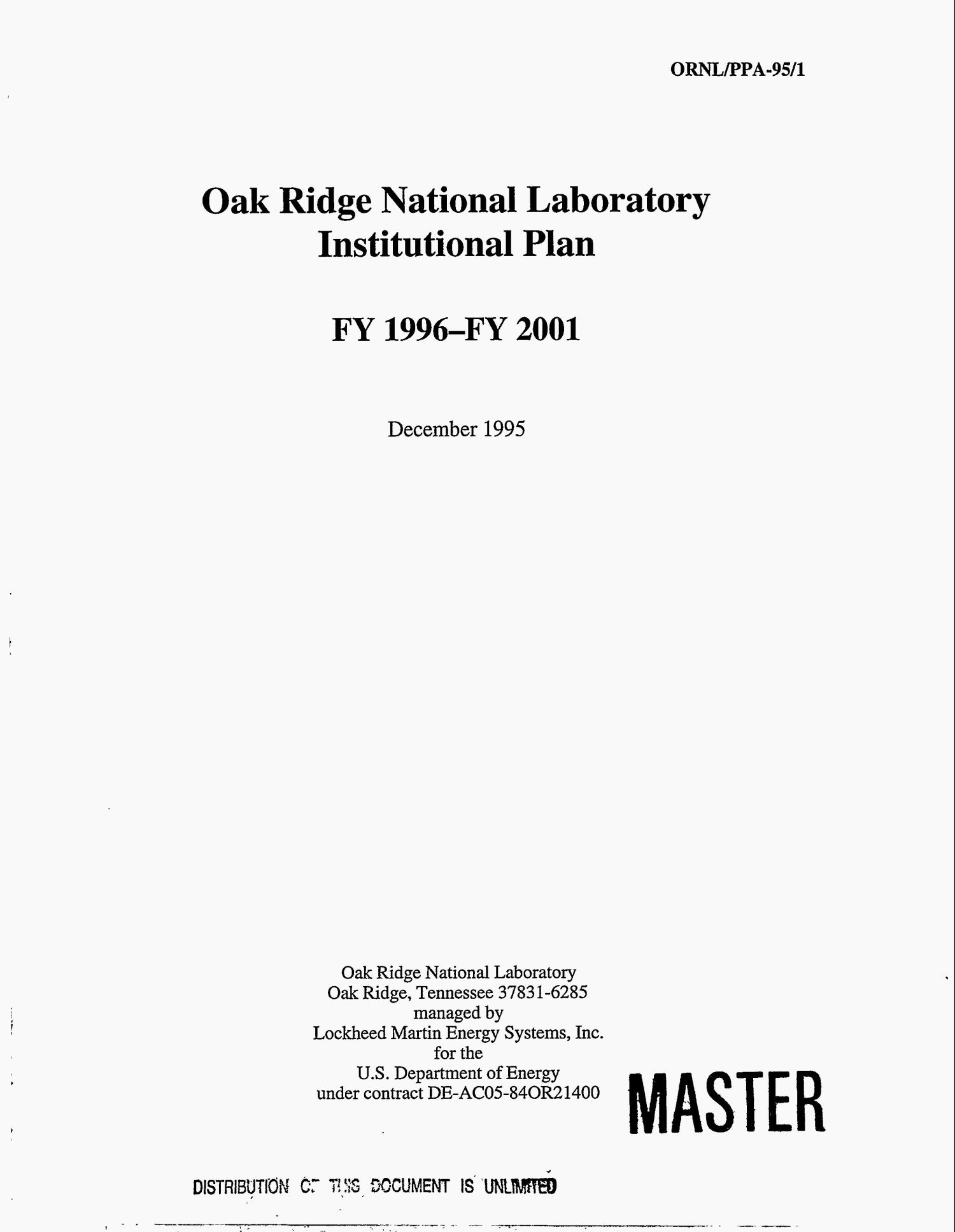 Oak Ridge National Laboratory institutional plan, FY 1996--FY 2001                                                                                                      [Sequence #]: 1 of 217