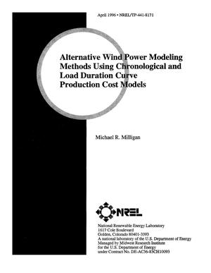 Primary view of object titled 'Alternative wind power modeling methods using chronological and load duration curve production cost models'.