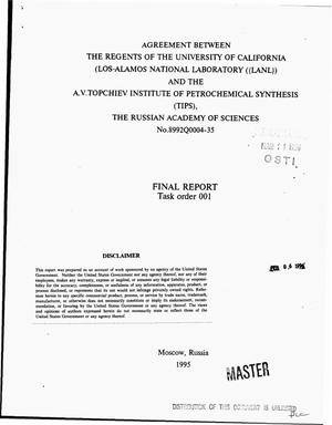Primary view of object titled 'Agreement between the Regents of the University of California (Los Alamos National Laboratory (LANL)) and the A.V. Topchiev Institute of Petrochemical Synthesis (TIPS), the Russian Academy of Sciences, Number 8992Q0004-35. Final report, Task order 001: Subprogram PTMSP and Subprogram Predictions.'.
