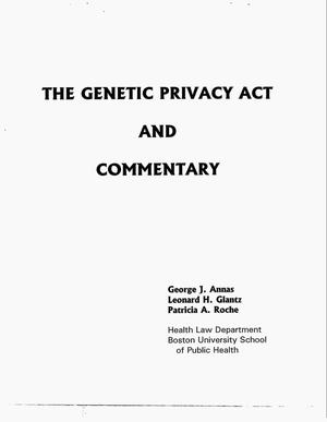 Primary view of object titled 'The Genetic Privacy Act and commentary'.