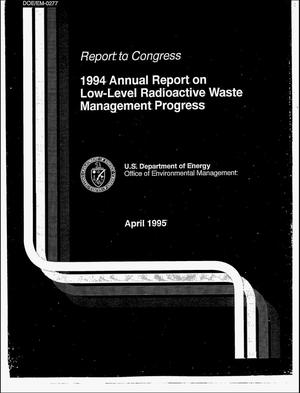 Primary view of object titled '1994 annual report on low-level radioactive waste management progress'.