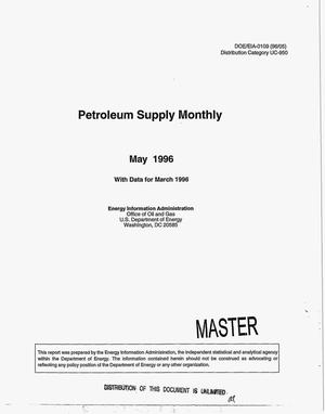 Primary view of object titled 'Petroleum supply monthly, May 1996 with data from March 1996'.