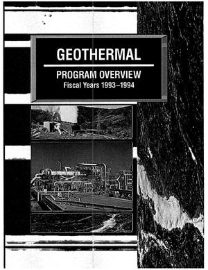 Primary view of object titled 'Geothermal program overview: Fiscal years 1993--1994'.