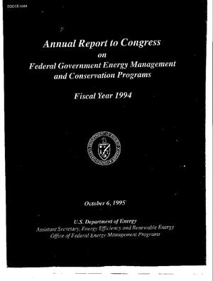 Primary view of object titled 'Annual report to Congress on Federal Government energy management and conservation programs, Fiscal year 1994'.