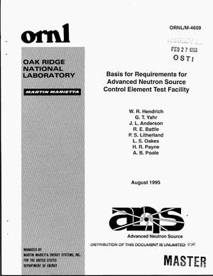 Primary view of object titled 'Basis for requirements for Advanced Neutron Source (ANS) Control Element Test Facility'.