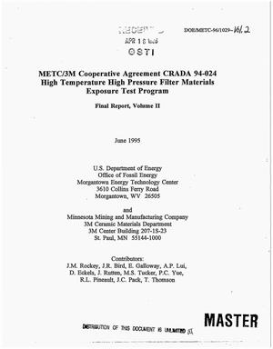 Primary view of object titled 'METC/3M Cooperative Agreement CRADA 94-024 high temperature high pressure filter materials exposure test program. Volume 2, Final report'.