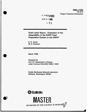 Primary view of object titled 'Draft letter report: Evaluation of the adaptability of the DWPF feed preparation system to the HWVP'.