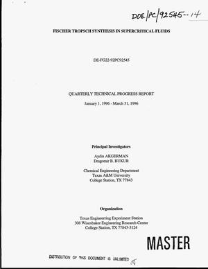 Primary view of object titled 'Fischer-Tropsch synthesis in supercritical fluids. Quarterly technical progress report, January 1, 1996--March 31, 1996'.