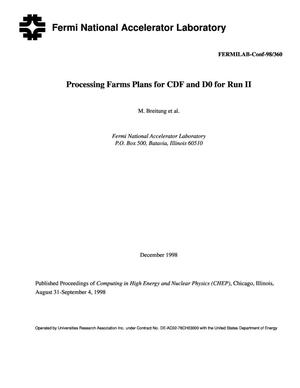 Primary view of object titled 'Processing farms plans for CDF and D0 for Run II'.