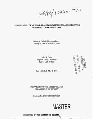 Primary view of object titled 'Investigation of mineral transformations and ash deposition during staged combustion. Quarterly technical progress report, January 1, 1996--March 31, 1996'.