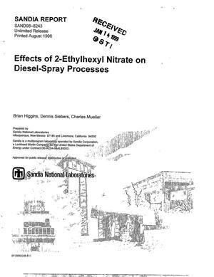 Primary view of object titled 'Effects of 2-Ethylhexyl Nitrate on Diesel-Spray Processes'.
