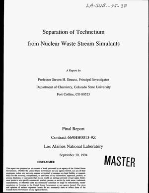 Primary view of object titled 'Separation of technetium from nuclear waste stream simulants. Final report'.