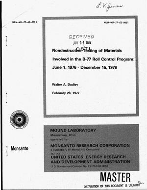 Primary view of object titled 'Nondestructive testing of materials involved in the B-77 roll control program: June 1, 1976--December 15, 1976'.