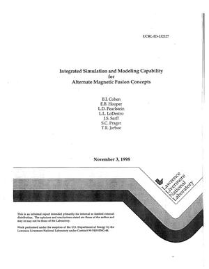 Primary view of object titled 'Integrated simulation and modeling capability for alternate magnetic fusion concepts'.