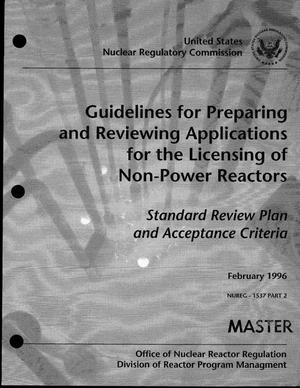 Primary view of object titled 'Guidelines for preparing and reviewing applications for the licensing of non-power reactors: Standard review plan and acceptance criteria. NUREG - 1537, Part 2'.