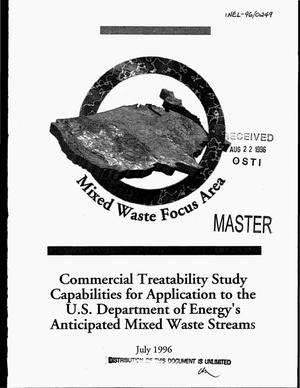 Primary view of object titled 'Commercial treatability study capabilities for application to the US Department of Energy`s anticipated mixed waste streams'.