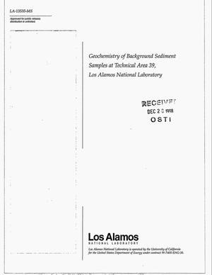 Primary view of object titled 'Geochemistry of Background Sediment Samples at Technical Area 39, Los Alamos National Laboratory'.