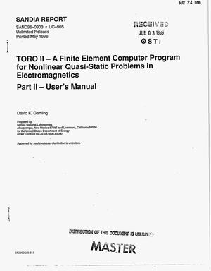 Primary view of object titled 'TORO II: A finite element computer program for nonlinear quasi-static problems in electromagnetics: Part 2, User`s manual'.