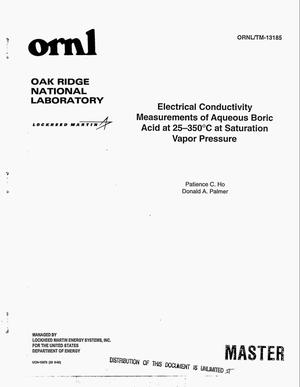 Primary view of object titled 'Electrical conductivity measurements of aqueous boric acid at 25--350{degree}C at saturation vapor pressure. Final report'.
