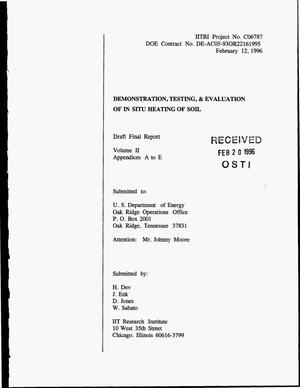 Primary view of object titled 'Demonstration, testing, & evaluation of in situ heating of soil. Draft final report, Volume II: Appendices A to E'.