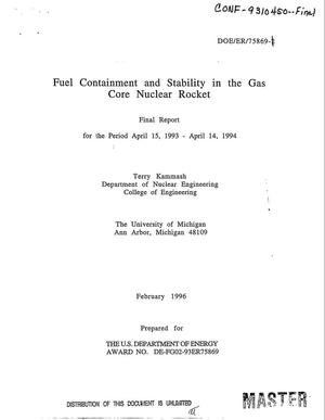 Primary view of object titled 'Fuel containment and stability in the gas core nuclear rocket. Final report, April 15, 1993--April 14, 1994'.